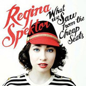 Regina Spektor: -What We Saw From The Cheap Seats