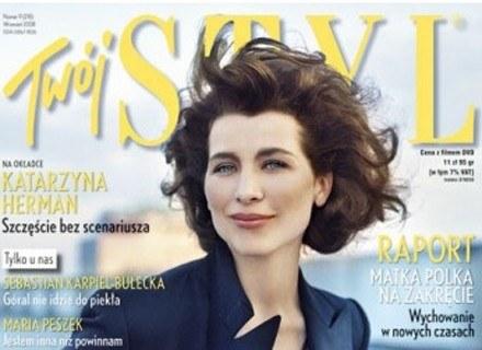 Więcej o Katarzynie Herman przeczytasz we wrześniowym numerze magazynu /Twój Styl