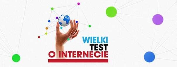 Wielki Test o Internecie /INTERIA.PL