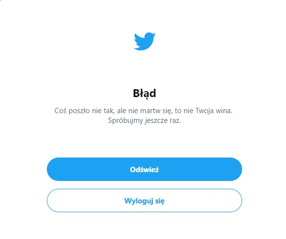 Wielu użytkowników, którzy chcieli przejrzeć Twittera, zobaczyło dziś taki komunikat /