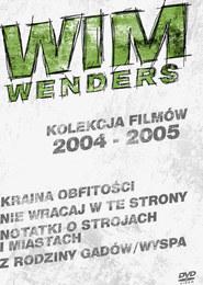 Wim Wenders - kolekcja filmów 2004-2005