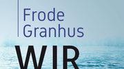 Wir, Frode Granhus