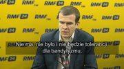 Witold Bańka: Nie ma, nie było i nie będzie tolerancji dla bandytyzmu