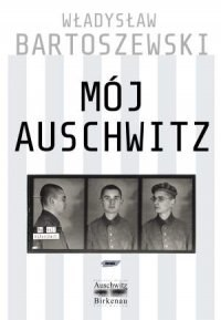 """Władysław Bartoszewski, """"Mój Auschwitz"""", Wydawnictwo Znak, Kraków 2010 /INTERIA.PL"""