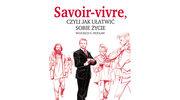 """Wojciech S. Wocław: """"Savoir vivre, czyli jak ułatwić sobie życie"""""""