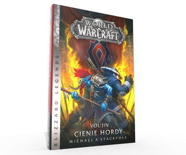 """""""World of Warcraft: Vol'jin. Cienie hordy"""" już w sprzedaży"""