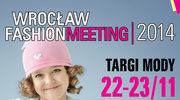 Wrocław Fashion Meeting: Polska moda dziecięca