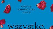 Wszystko, co mamy, Golnaz Hashemzadeh Bonde