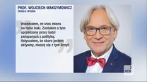 """""""Wydarzenia"""": Resort zdrowia zajmie się sprawą badań prof. Maksymowicza. Jest reakcja uniwersytetu"""