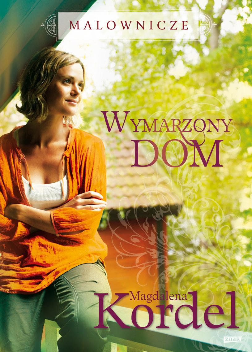 Wymarzony dom /Wydawnictwo Znak