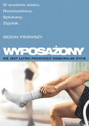 Wyposażony, Sezon 1 (2 DVD)