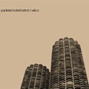 Wilco: -Yankee Hotel Foxtrot