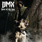 DMX: -Year Of The Dog... Again