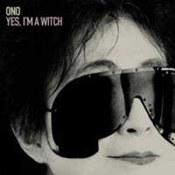 Yoko Ono: -Yes, I'm A Witch