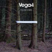 Vega  4: -You And Others