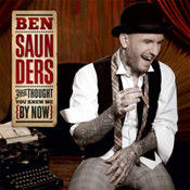 Ben Saunders: -You Thought You Knew Me By Now