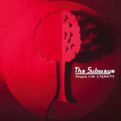 The Subways: -Young For Eternity