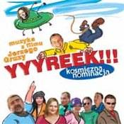 muzyka filmowa: -YYYREEK! - Kosmiczna nominacja