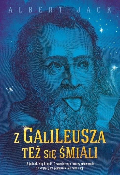 """""""Z Galileusza też się śmiali"""" - okładka książki /materiały prasowe"""