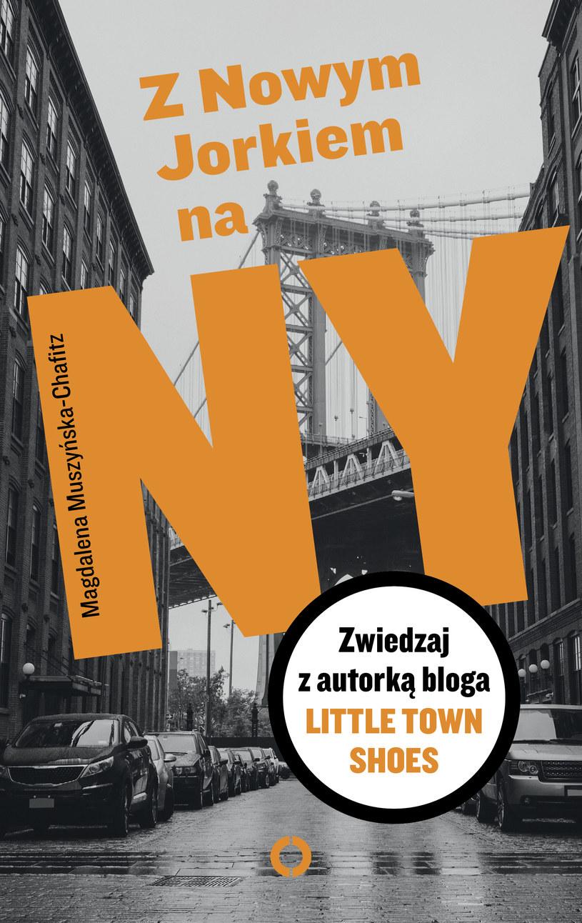 """""""Z Nowym Jorkiem na NY. Zwiedzaj z autorką bloga Little Town Shoes"""", Magdalena Muszyńska-Chafitz /"""