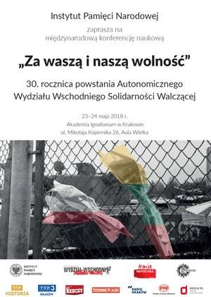 """""""Za waszą i naszą wolność"""" – 30. rocznica Autonomicznego Wydziału Wschodniego Solidarności Walczącej"""