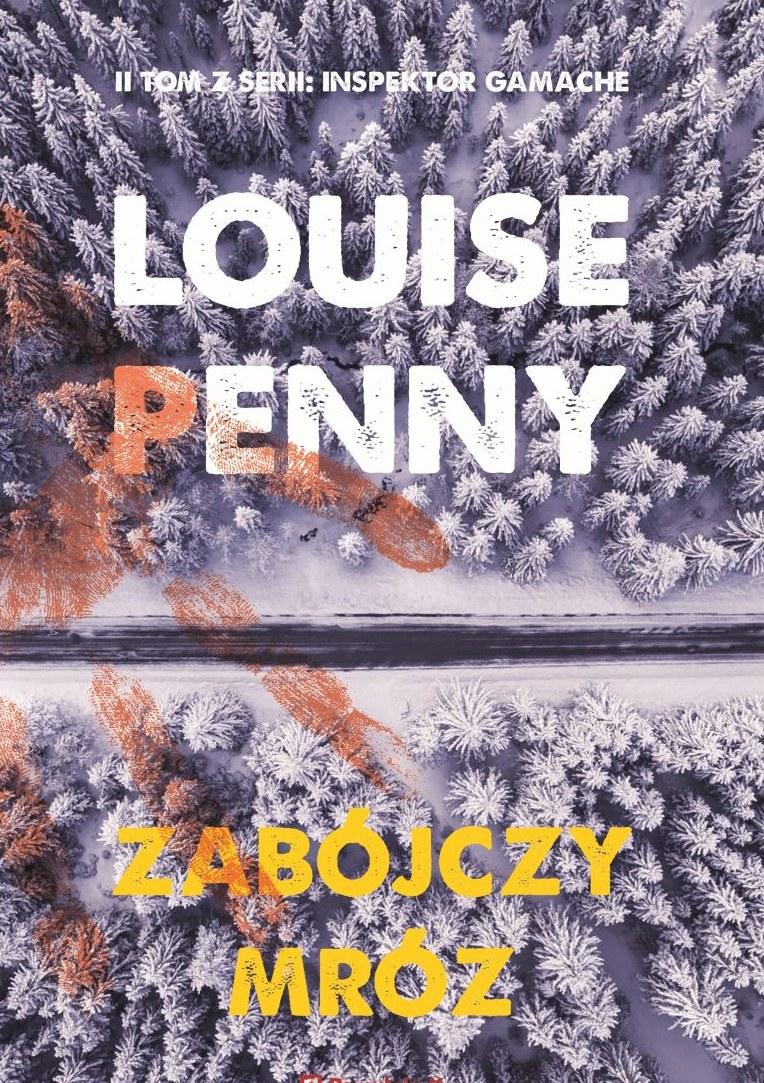 Zabójczy mróz, Louise Penny /INTERIA/materiały prasowe