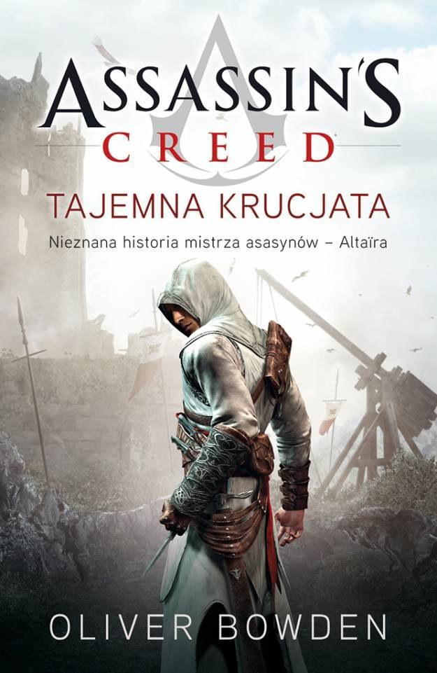 Zagraj o najnowszą powieść Olivera Bowdena - Assassin's Creed: Tajemna Krucjata /Informacja prasowa