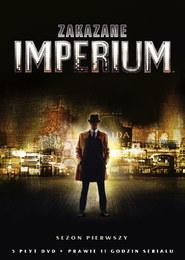 Zakazane Imperium, Sezon 1 (5 DVD)