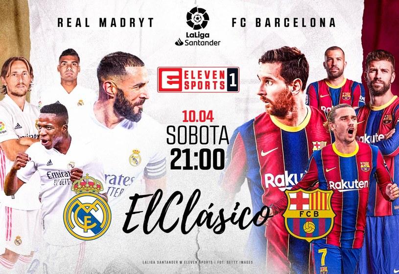 Zapraszamy na El Clasico do Eleven Sports /