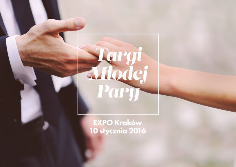 Zapraszamy na Targi ślubne do Krakowa /materiały prasowe