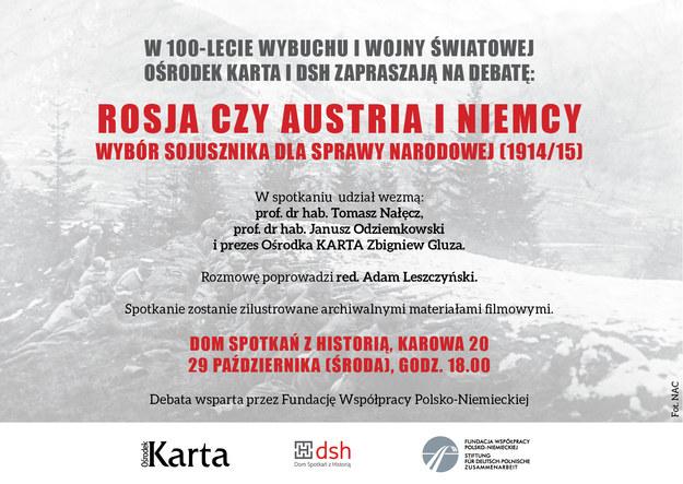 """Zaproszenie na debatę """"Rosja czy Austria i Niemcy. Wybór sojusznika dla sprawy narodowej (1914/15)"""" /"""