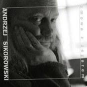 Andrzej Sikorowski: -Zmowa z zegarem
