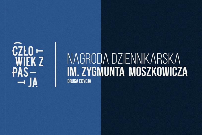 """Znamy finalistów II edycji """"Człowieka z pasją – Nagrody dziennikarskiej im. Zygmunta Moszkowicza"""" /INTERIA.PL"""