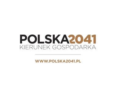"""Zobacz debatę inaugurującą program """"Polska2041. Kierunek gospodarka"""""""