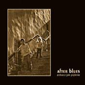 After Blues: -Zobacz jak pięknie