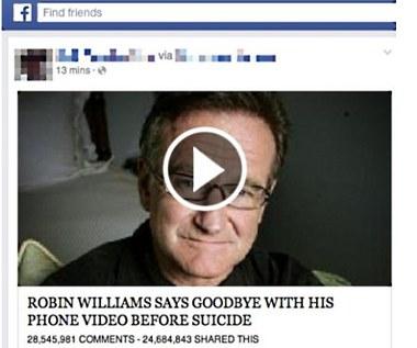 """""""Zobacz jak Robin Williams żegna się ze światem"""" - uwaga na oszustwo!"""