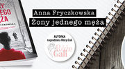 Żony jednego męża, Anna Fryczkowska