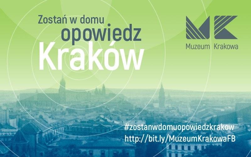 Zostań w domu, opowiedz Kraków – zachęca muzeum /materiały prasowe