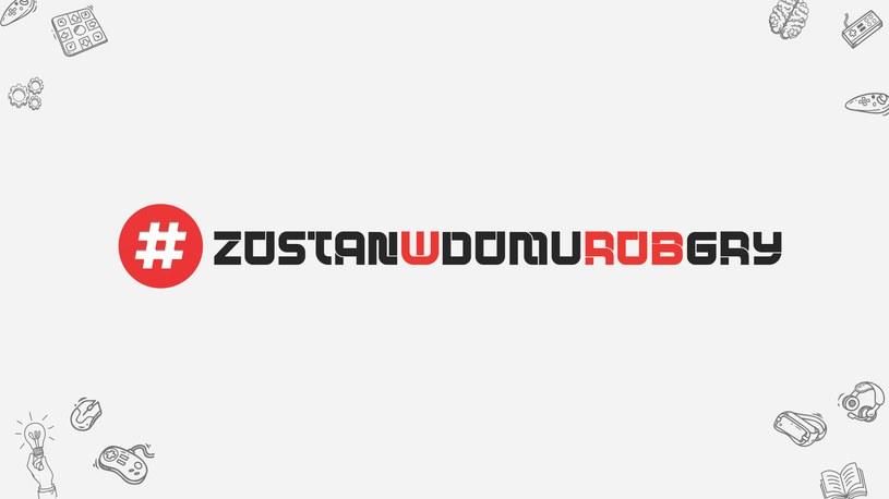 #ZostanWDomuRobGry /materiały prasowe