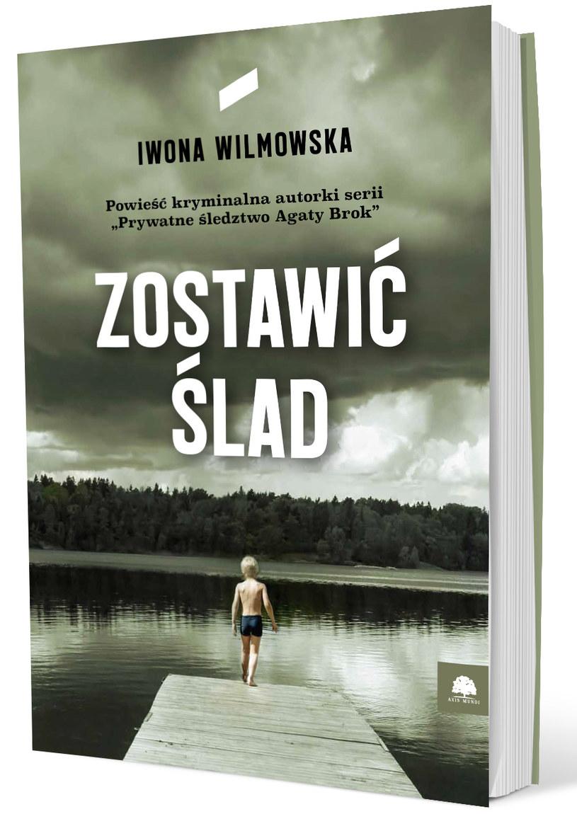 Zostawić ślad, Iwona Wilmowska /materiały prasowe
