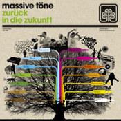 Massive Tone: -Zuruck in die Zukunff