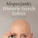 Alopecjanki, Historie łysych kobiet